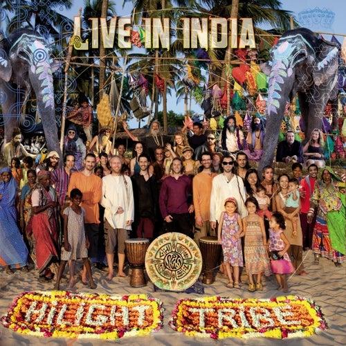 Live in India de Hilight Tribe