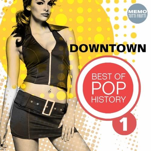 Downtown - Best of Pop History, Vol. 1 von Various Artists