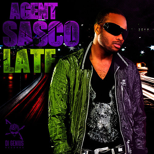 Late by Agent Sasco aka Assassin