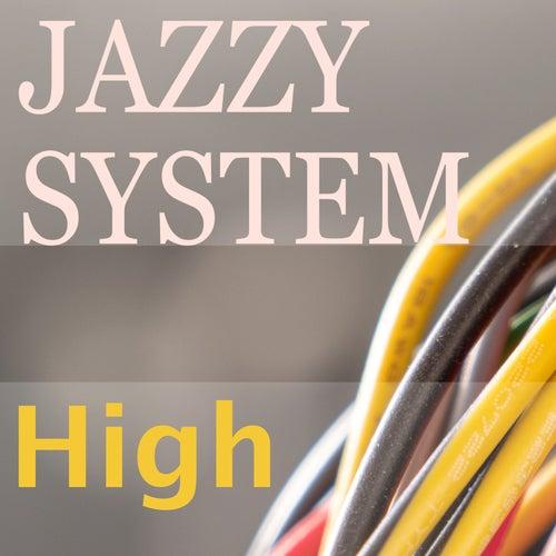 High von Jazzy System