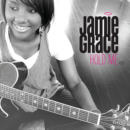 Hold Me - EP by Jamie Grace