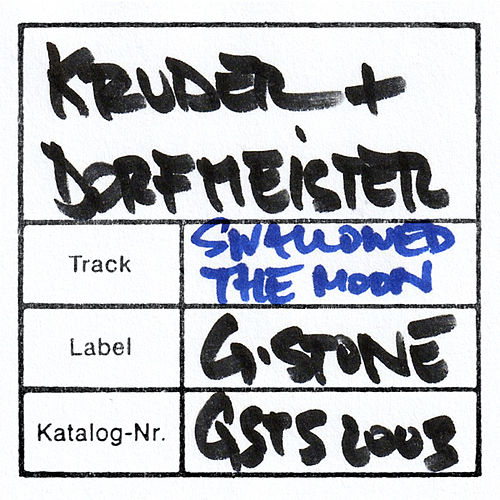 Swallowed The Moon by Kruder & Dorfmeister