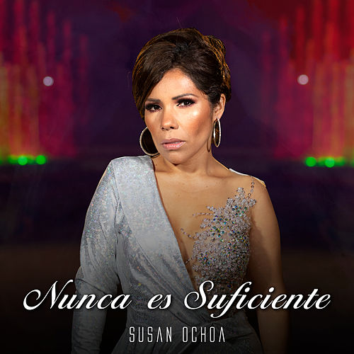 Nunca Es Suficiente von Susan Ochoa