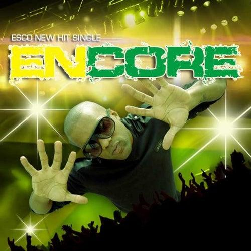 Encore - Single by Esco