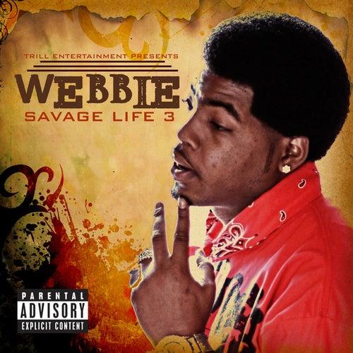 Savage Life 3 by Webbie