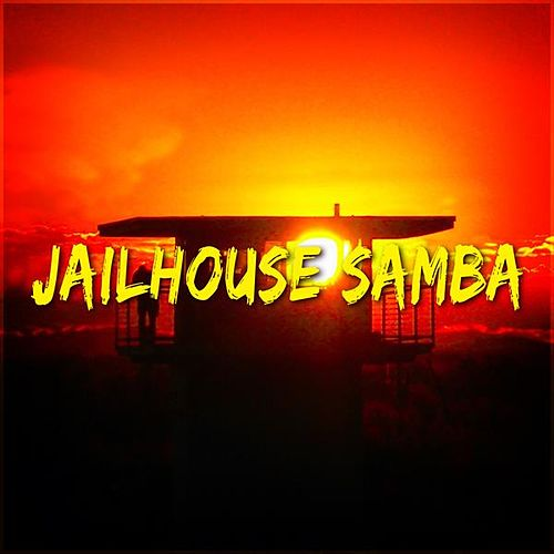 Jailhouse Samba by Various Artists