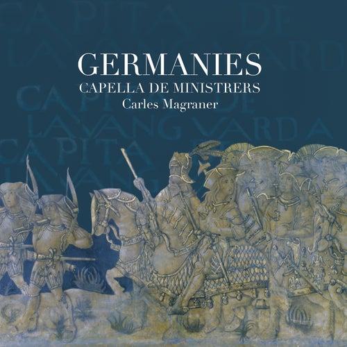 Germanies von Capella De Ministrers