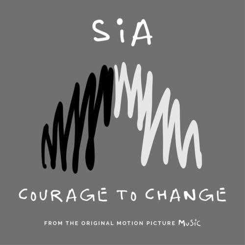 Courage to Change de Sia