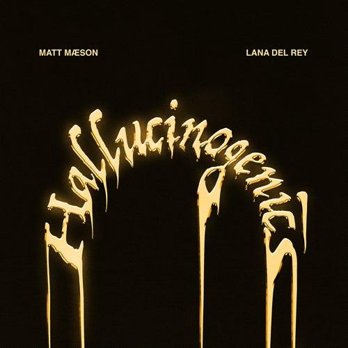 Hallucinogenics (feat. Lana Del Rey) von Matt Maeson