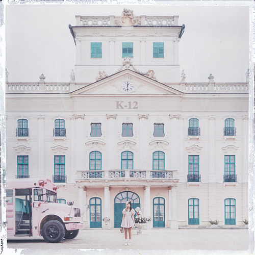 K-12 (After School – Deluxe Edition) by Melanie Martinez