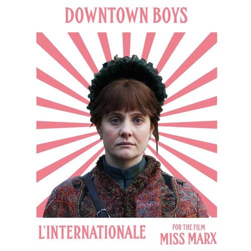 L'Internationale by Downtown Boys