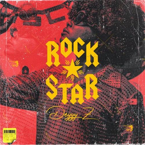 Rockstar by Deyyy Z