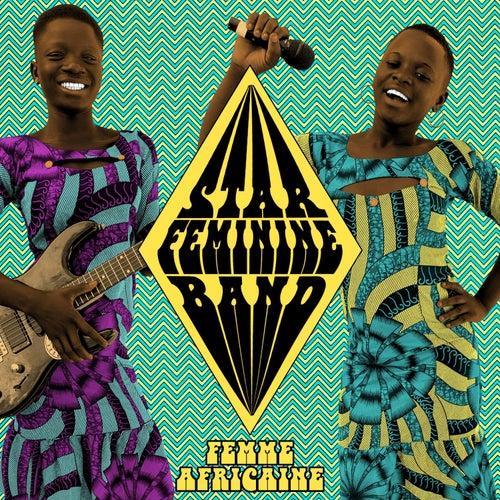 Femme africaine by Star Feminine Band