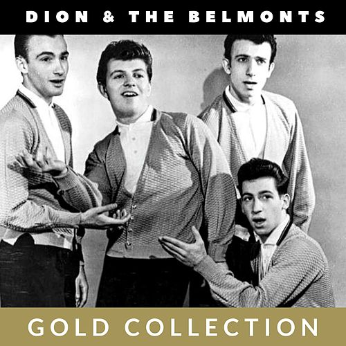Dion & The Belmonts - Gold Collection von Dion