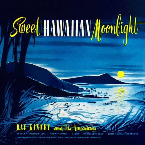 Sweet Hawaiian Moonlight von Ray Kinney
