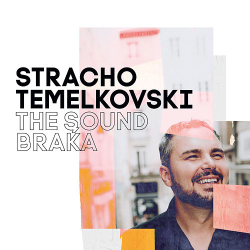 The Sound Braka by Stracho Temelkovski