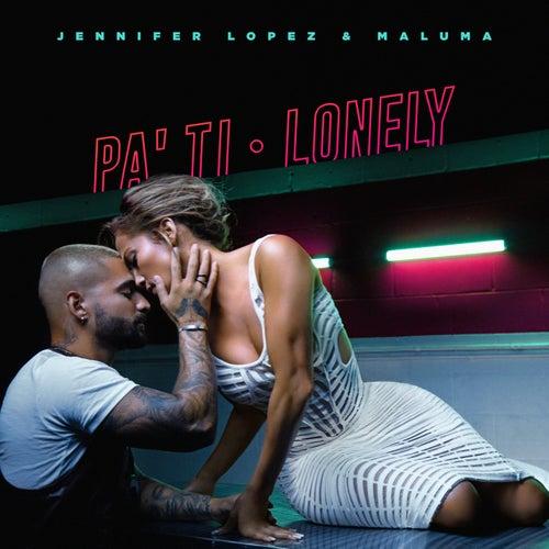 Pa Ti + Lonely von Jennifer Lopez & Maluma