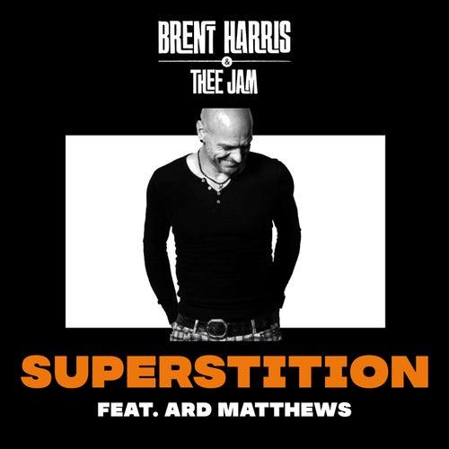 Superstition von Brent Harris