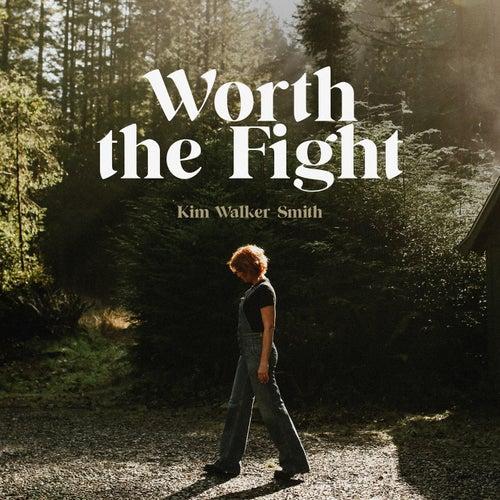 Worth The Fight de Kim Walker-Smith
