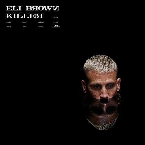 Killer von Eli Brown