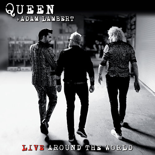Live Around The World (Deluxe) von Queen & Adam Lambert
