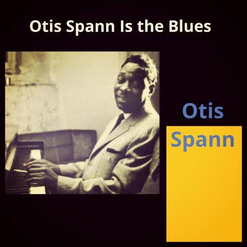 Otis Spann Is the Blues fra Otis Spann