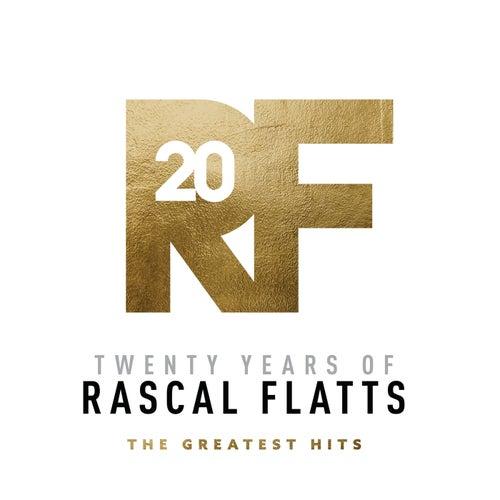 Twenty Years Of Rascal Flatts - The Greatest Hits de Rascal Flatts
