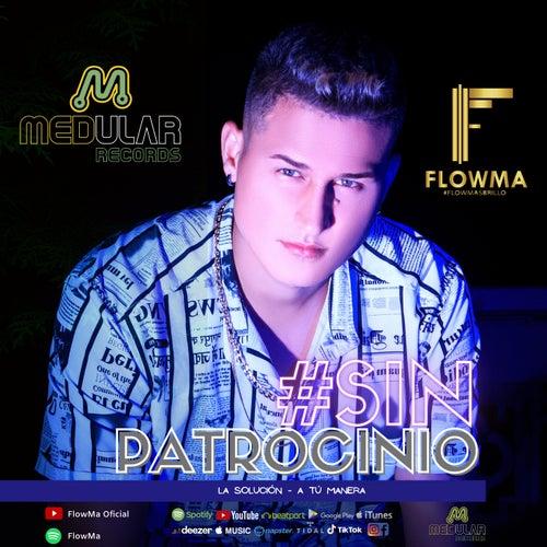 #SinPatrocinio von FlowM.A