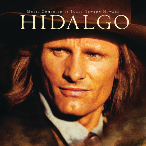 Hidalgo (Original Motion Picture Soundtrack) by James Newton Howard
