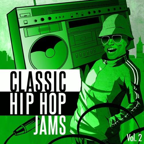 Classic Hip Hop Jams, Vol. 2 by Various Artists