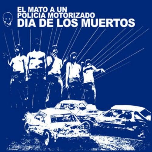 Día de los Muertos de El Mató a un Policia Motorizado