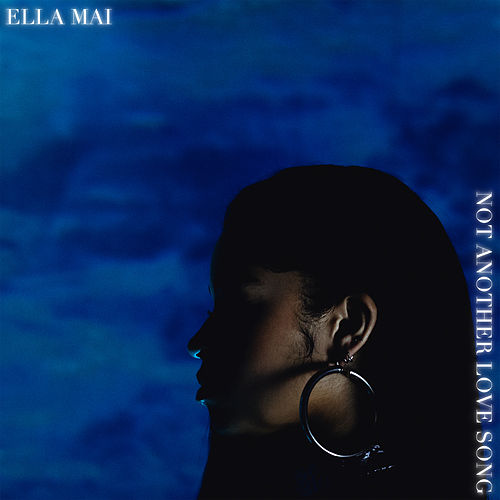 Not Another Love Song de Ella Mai