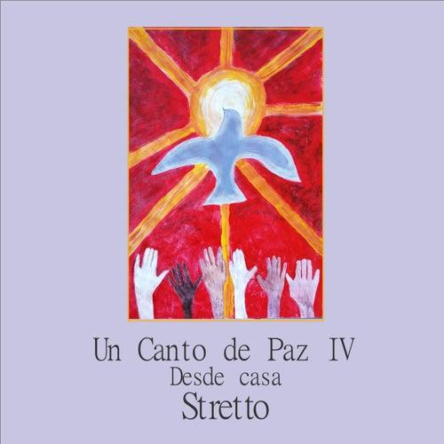 Un Canto de Paz, Vol. 4: Desde Casa von Stretto