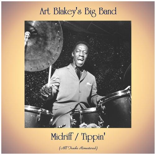 Midriff / Tippin' (All Tracks Remastered) von Art Blakey