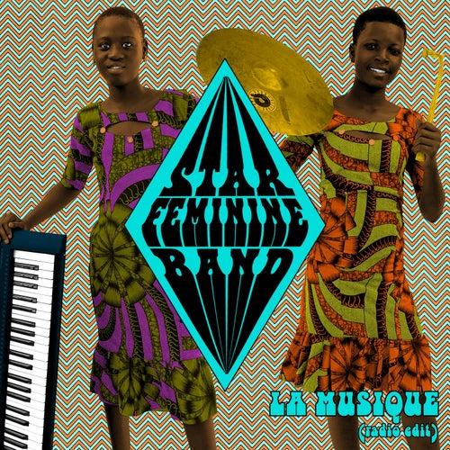 La musique (Radio edit) by Star Feminine Band