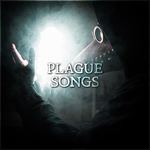 Plague Songs by Various Artists