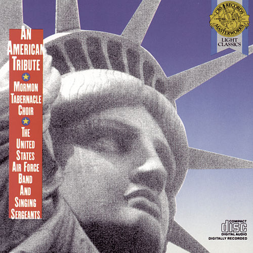 An American Tribute von The Mormon Tabernacle Choir