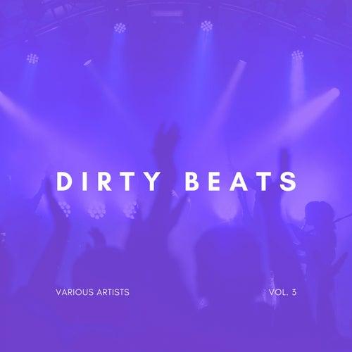 Dirty Beats, Vol. 3 von Various Artists