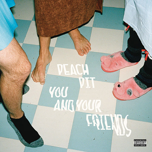 You and Your Friends (Deluxe) by Peach Pit