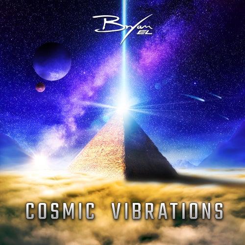 Cosmic Vibrations by Bryan EL
