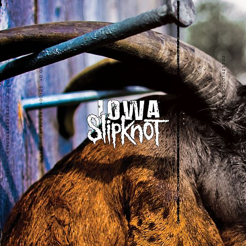 Iowa by Slipknot