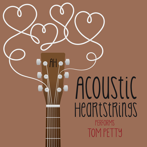 AH Performs Tom Petty by Acoustic Heartstrings
