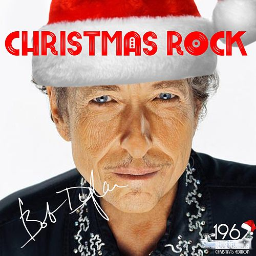 Christmas Rock von Bob Dylan