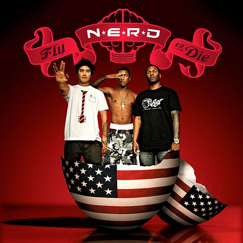 Fly Or Die by N.E.R.D