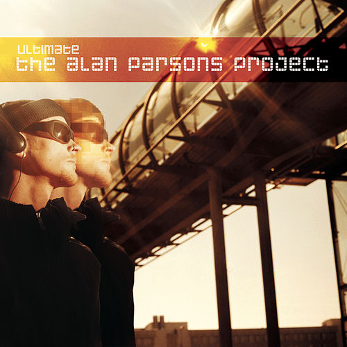 Ultimate The Alan Parsons Project de Alan Parsons Project