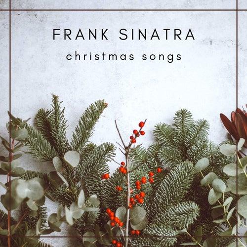 Frank Sinatra - Christmas songs von Frank Sinatra