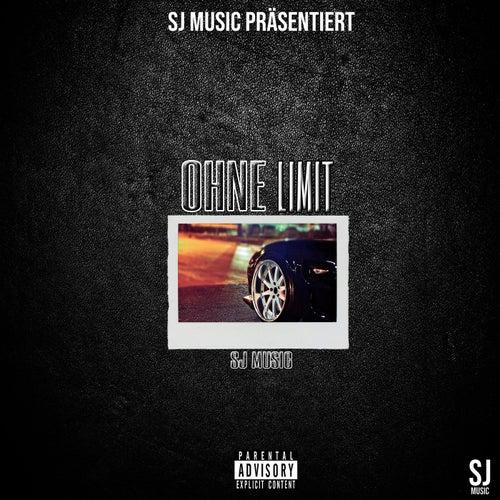 Ohne Limit von SJ Music