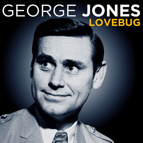 George Jones - Lovebug fra George Jones