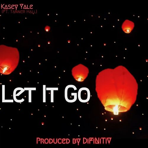 Let It Go by Kasey Yale