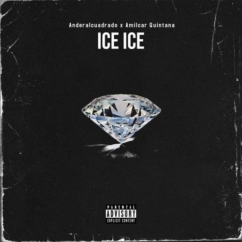 Ice Ice von Anderalcuadrado